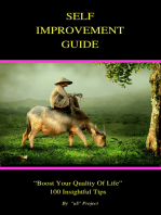 "The Self-Improvement Guide 100 Tips for Boosting Your ""Quality of Life"""