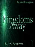 Kingdoms Away 1