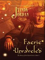 Faerie Unraveled