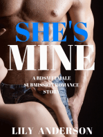 She's Mine: A Tale of Forced Submission and Obsession