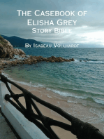 The Casebook of Elisha Grey Story Bible