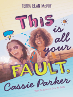 This Is All Your Fault, Cassie Parker