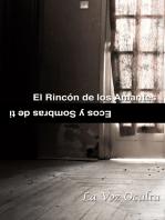 El rincón de los amantes: ecos y sombras de ti