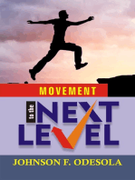 Movement to the Next Level