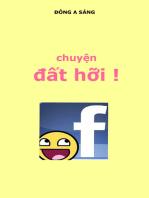 Chuyện đất hỡi ! Face book.