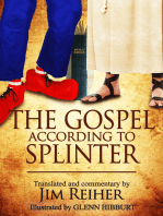 The Gospel According to Splinter