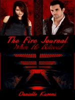When He Believed (#4) (The Fire Journal)