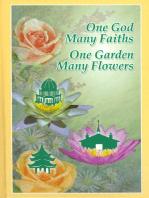 One God, Many Faiths; One Garden, Many Flowers