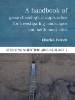 A Handbook of Geoarchaeological Approaches to Settlement Sites and Landscapes