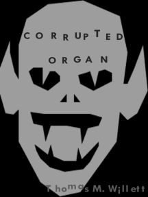 Corrupted Organ
