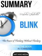 Malcolm Gladwell's Blink The Power of Thinking Without Thinking Summary
