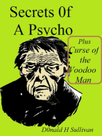 Secrets of a Psycho Plus Curse of the Voodoo Man