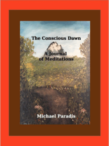 The Conscious Dawn a Journal of Meditations