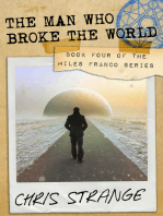 The Man Who Broke the World (Miles Franco #4)