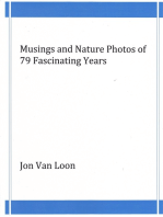 Musings and Nature Photos of 79 Fascinating Years