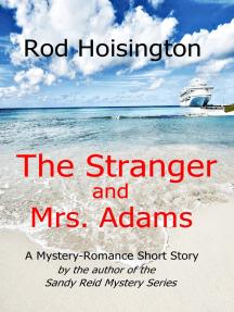 The Stranger and Mrs. Adams: A Mystery-Romance Short Story