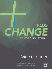 Plus change: Genesis of innovation