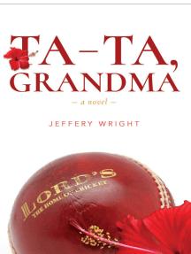 Ta-ta Grandma