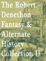 The Robert Denethon Fantasy and Alternate History Collection 2