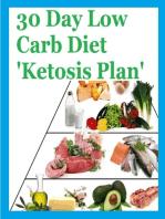 30 Day Low Carb Diet 'Ketosis Plan'