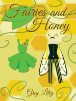 Fairies and Honey
