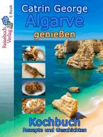Algarve genießen