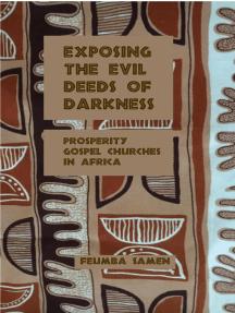 Exposing the Evil Deeds of Darkness