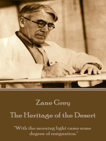 """The Heritage of the Desert: """"With the morning light came some degree of resignation."""""""