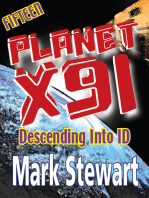 Planet X91 Descending into ID