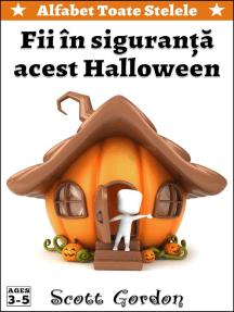 Alfabet Toate Stelele: Fii în siguranță acest Halloween: Alfabet Toate Stelele