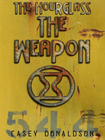The Weapon: The Hourglass Series, #2
