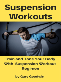 Suspension Workouts: Train and Tone Your Body With Suspension Workout Regimen