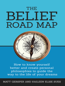 The Belief Road Map