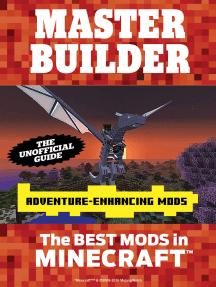 Master Builder Adventure-Enhancing Mods: The Best Mods in Minecraft®™