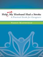 Help Me, My Husband Had a Stroke