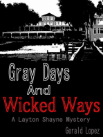 Gray Days and Wicked Ways (a Layton Shayne Mystery)