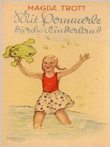 Mit Pommerle durchs Kinderland (Illustrierte Ausgabe)