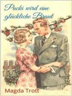 Pucki wird eine glückliche Braut (Illustrierte Ausgabe)