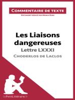 Les Liaisons dangereuses de Choderlos de Laclos - Lettre LXXXI