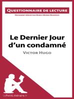 Le Dernier Jour d'un condamné de Victor Hugo: Questionnaire de lecture