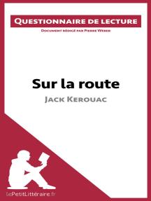 Sur la route de Jack Kerouac: Questionnaire de lecture