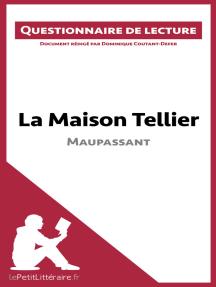 La Maison Tellier de Maupassant: Questionnaire de lecture