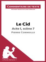 Le Cid de Corneille - Acte I, scène 7: Commentaire de texte
