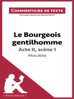Le Bourgeois gentilhomme de Molière - Acte II, scène 1 (Commentaire de texte)