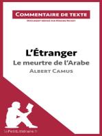 L'Étranger de Camus - Le meurtre de l'Arabe