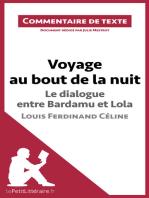 Voyage au bout de la nuit de Céline - Le dialogue entre Bardamu et Lola