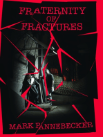 Fraternity of Fractures
