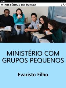 Ministério com Grupos Pequenos