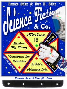 Science Fiction & Co.: Spannende Kurzgeschichten für unterwegs