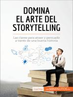 Domina el arte del storytelling